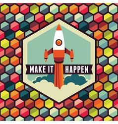 make it happen vector image