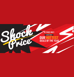 Shock price hottest deal promotion sale banner vector
