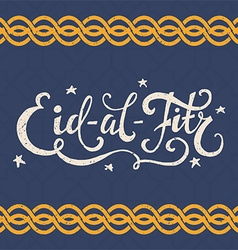 Eid Al Fitr Lettering vector image vector image