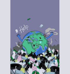 A poster with planet earth among trash vector