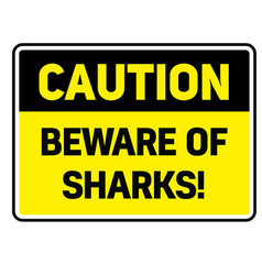 Beware of sharks warning sign vector