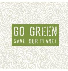 Go green conceptual design vector