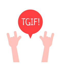 Hands up with tgif logo like thanks god it is vector