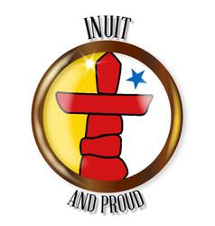 Inuit proud flag button vector