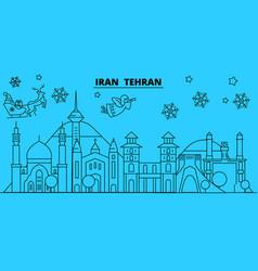 iran tehran winter holidays skyline merry vector image