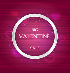 valentine day sale banner with round silver frame vector image