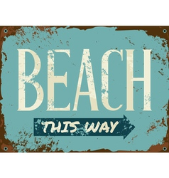 old rusty blue beach metal sign vector image