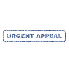 Urgent appeal textile stamp vector