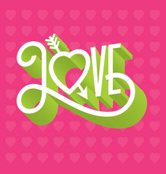 love 3d typographic with arrow throug vector image