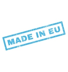 Made In Eu Rubber Stamp vector