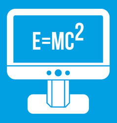 monitor with einstein formula icon white vector image