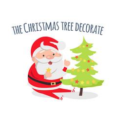 santa claus decorate xmas tree evergreen fir vector image
