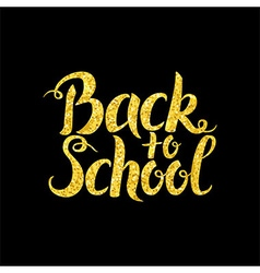 Back to School Lettering over Black vector image