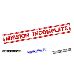 Grunge mission incomplete textured rectangle vector