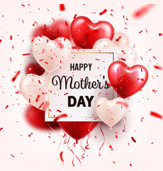 Mothers day background with red hearts balloons vector