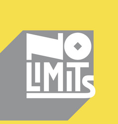 no limits motivation quote design for poster vector image