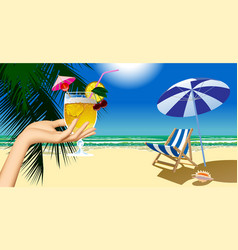 womans hand holding a fruit cocktail and beach vector image
