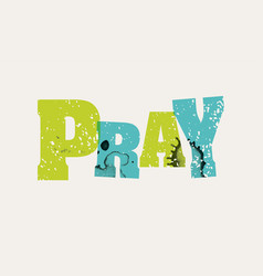 pray concept stamped word art vector image vector image