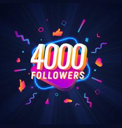 4000 followers celebration in social media vector image