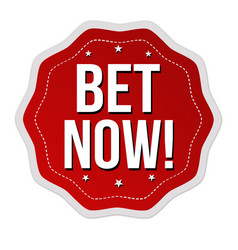 bet now label or sticker vector image