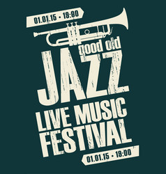 poster for jazz festival live music with a trumpet vector image