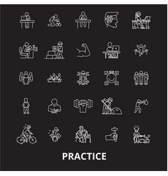 practice editable line icons set on black vector image