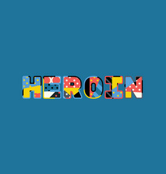 Heroin concept word art vector