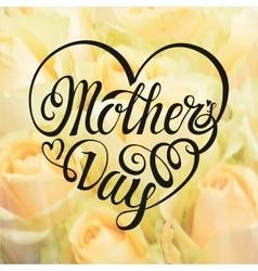 Mothers dayheart typographic designwhite rose vector