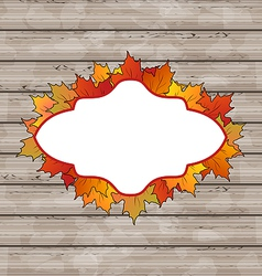autumn emblem with leaves maple wooden texture vector image