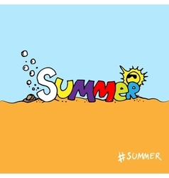 Colored Hand drawn graphical lettering summer vector