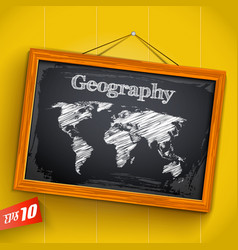 Geography on chalkboard vector