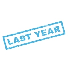 Last Year Rubber Stamp vector image