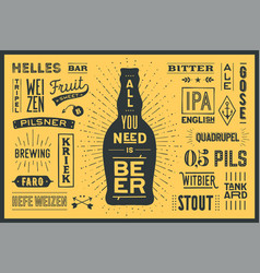 poster all you need is beer vector image