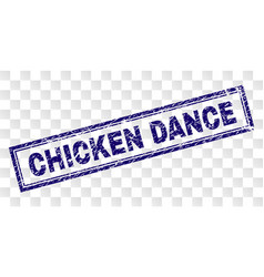 Scratched chicken dance rectangle stamp vector