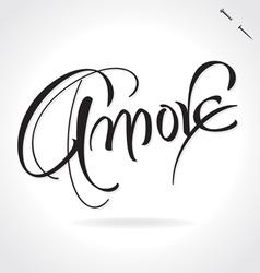 AMORE original custom hand lettering vector image vector image