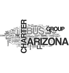 Where can an arizona charter bus take your group vector