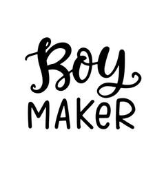 boy maker funny t shirt design mom fashion vector image