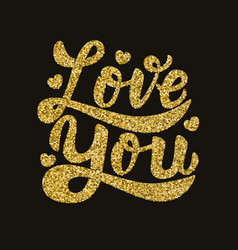 love you hand drawn lettering phrase in golden vector image