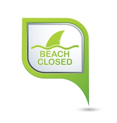 Beach closed sharks symbol on green map pointer vector