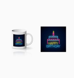 Happy birthday glowing neon sign with cake and a vector