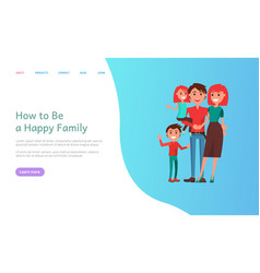 how to be happy family mother and father kids vector image
