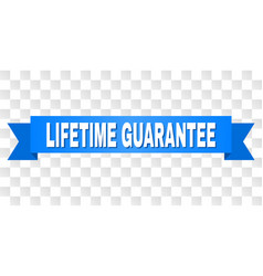 Blue tape with lifetime guarantee text vector