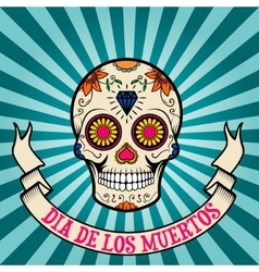 day of the dead dia de los muertos Sugar skull vector image