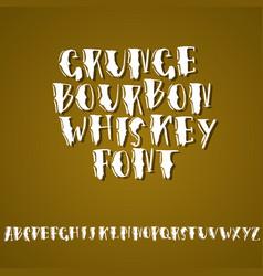 Grunge vintage whiskey font old handcrafted vector