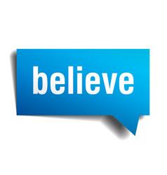 Believe blue 3d speech bubble vector
