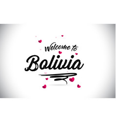bolivia welcome to word text with handwritten vector image