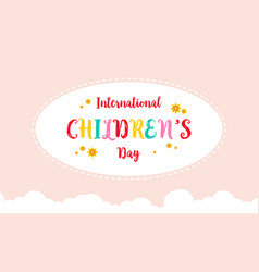 Colorful design for childrens day card vector