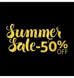Gold Summer Sale 50 Off Lettering over Black vector image