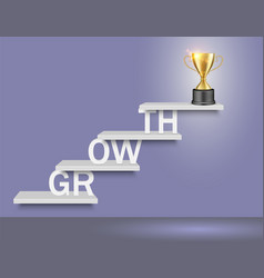 growth word ladder with trophy cup vector image