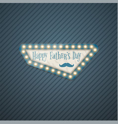 happy fathers day advertising background vector image